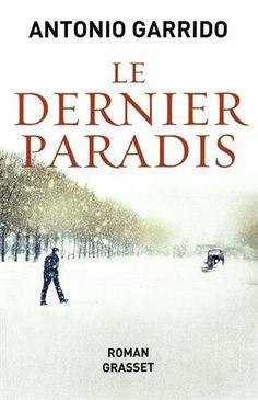 Le dernier paradis [El último paraíso] - Antonio Garrido