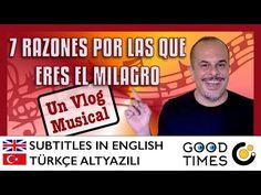 VLOG MUSICAL: 7 razones por las que eres un milagro (Subtitled / Altyazili) - YouTube
