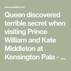 Queen discovered terrible secret when visiting Prince William and Kate  Middleton at Kensington Pala - YouTube Airbrush Foundation, Duke Of Cambridge, Prince William And Kate, Princess Kate, Kate Middleton, Youtube, Queen Elizabeth, Duchess Kate, Youtubers