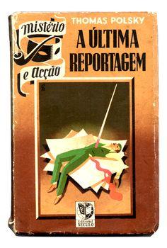 A Última Reportagem   VITALIVROS Alfarrabista