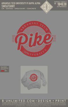 Arkansas Tech Pi Kappa Alpha PR Sweatshirt   Fraternity Event   Greek Event #pikappaalpha #pike #pka Pi Kappa Alpha, Fraternity, Arkansas, Greek, Tech, Sweatshirts, Design, Trainers, Sweatshirt