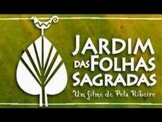 Filme Jardim das Folhas Sagradas (Completo) - www.portalumbanda.com