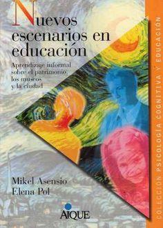 Nuevos Escenarios En Educación Mikel Ascensio Elena Pol (ai) - $ 180,00