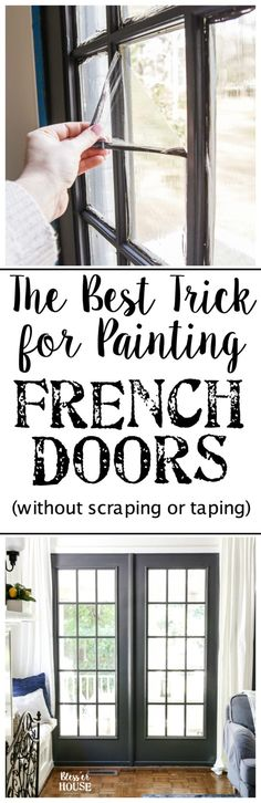 The Best Trick for Painting French Doors - Bless'er House Living Room Color Schemes, Living Room Designs, Farmhouse Side Table, Tiny House Design, Spring Home, Style Vintage, Farmhouse Design, Farmhouse Trim, Farmhouse Decor