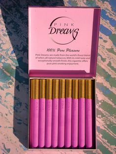 Pink cigarettes because even vices should be pink