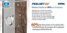 Promoción válida hasta el 31 de Diciembre 2014  Promoción exclusiva vía Web (necesario el Numero de presupuesto web) al adquirir la aplicación antical FeelNet3D para cualquiera de nuestras mamparas. #DUSCHOLUX #Oferta