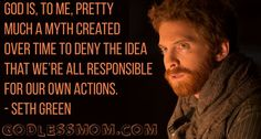 Myth. Seth Green More: #atheist #atheism