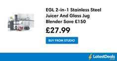 EGL 2-in-1 Stainless Steel Juicer And Glass Jug Blender Save £150, £27.99 at Studio