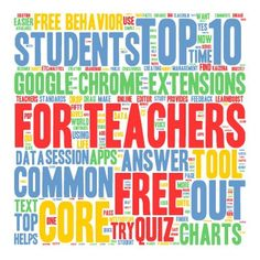 FREE Google Chrome Extensions: Top 10 FREE Google Chrome Extensions for Teachers. Free Educational Technology
