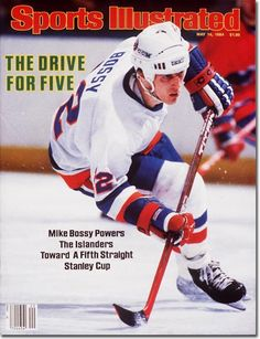 Mike Bossy appears on the cover of the May 1984 issue of Sports  Illustrated. Bossy scored 53 goals as a rookie in the first of his nine  straight seasons ... 61a34c465