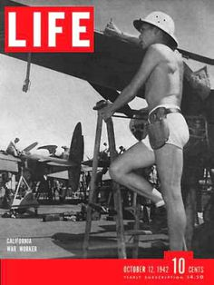 Life Magazine Cover Copyright 1942 California War Work - Mad Men Art: The 1891-1970 Vintage Advertisement Art Collection