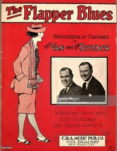 Color lithograph sheet music cover image of 'The Flapper Blues' by Bob Alterman and Claude Johnson, with lithographic or engraving notes reading 'unattrib photo of Van and Schenck; Politzer (Service),' New York, New York, 1922.