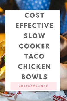 COST-EFFECTIVE SLOW COOKER TACO CHICKEN BOWLS #tacos #chickentacos #tacochickenbowls #slowcooker Taco Chicken, Dry Rice, Food Inc, Cup Of Rice, Taco Bowls, Slow Cooker Tacos, Frozen Corn, Canned Black Beans, 8 Hours