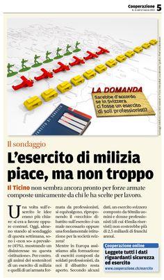IL SONDAGGIO (d'archivio) — Pubblicato il 12 marzo 2013 — L'esercito di milizia piace, ma non troppo. Tratto dal nostro e-paper: http://epaper.cooperazione.ch