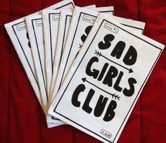 SAD GIRLS CLUB issue 2 art/ideas/feelings zine by WithSuchHeart, $2.00