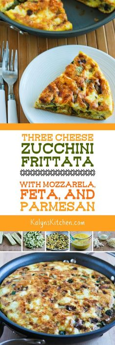 You won't mind having zucchini for breakfast with this Three Cheese Zucchini Frittata with Mozzarella, Feta, and Parmesan, although this is good for a meatless meal any time of day! And this tasty frittata with zucchini is low-carb, gluten-free, and South Beach Diet friendly!  [found on KalynsKitchen.com]