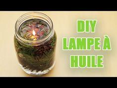 DIY : Créer une lampe à huile naturelle et éternelle