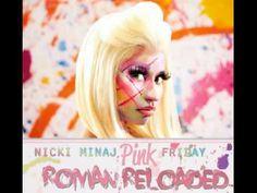 Nicki Minaj: Pink Friday Roman Reloaded (Full Album)