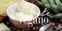 Sorvete vegano de abacaxi. | 10 receitas de sorvete para derrotar esse calor desgraçado