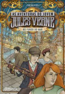 Livros Junior e Juvenil: As Aventuras do Jovem Jules Verne- No Fundo do Mar...