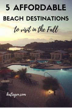 Affordable beach destinations to visit in fall Family trips, couples getaway, weekend with friends, budget friendly, great pools, close to Atlanta or southeast, Florida, beaches, travel ideas, budget travel, traveling with kids, off season vacation