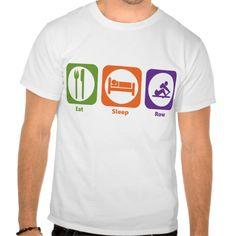 Eat Sleep Row T Shirt, Hoodie Sweatshirt