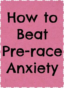 Tips for handling pre-race anxiety and stress