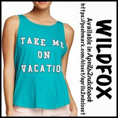 "❗️1-HOUR SALE❗WILDFOX Tank Top Take Me On Vacation RETAIL PRICE: $65 💟 NEW WITH TAGS 💟  WILDFOX Tank Top Take Me On Vacation  * A relaxed & subtly oversized fit * Incredibly soft & comfy stretch-to-fit fabric  * Crew neckline & pullover style w/ peplum like swing hem.  * Pink slogan letters; A purposely subtly distressed/'washed' look * About 23"" long Fabric: 100% Cotton Item:92700 Color: Gem (turquoise green), made in the USA  🚫No Trades🚫 ✅ Offers Considered*✅ Bundle Discounts ✅ *Please…"