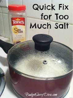 Quick Fix for Too Much Salt