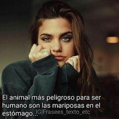"""""""El animal más peligroso para el ser humano son las mariposas en el estómago.. -5/12💖 #fotografia  #tumblr  #desamor #amor #instadecor #edición #fotos #pag #tiemp #locuras #love #like4like #haircolour #arte #tumblrgirl #vintage #familia #followforfollow. ~N.A~"""" by @frasees_texto_etc. #familia #amor #love #family #caras #luxurylifestyle #luxury #luxurylife #fashion #lifestyle #design #style #designer #millionaire #travel #luxurycars #fashionblogger #luxurytravel #summer #luxuryliving #money…"""
