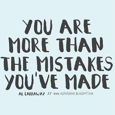"""""""God cares a lot more about who you are and who you are becoming than about who you once were."""" Who cares about your past mistakes?? We were sent here to learn and grow but you're not fully allowing yourself that opportunity if you keep weighing yourself down with your mistakes. #lds #mormon #sharegoodness"""