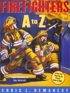 Firefighters A to Z by Chris L. Demarest, http://www.amazon.com/dp/0689859996/ref=cm_sw_r_pi_dp_Tu07rb0YB62VQ