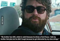 He cant focus ADD jokes Ford Focus Car @Stephanie Owens