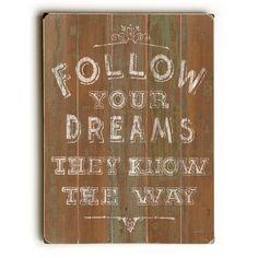 Follow Your Dreams Wall Decor