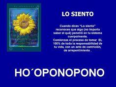 LO SIENTO - HOOPONOPONO EL PODER DEL AMOR
