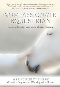 Read Book The Compassionate Equestrian: 25 Principles to Live by When Caring for and Working with Horses Author Allen Schoen and Susan Gordon, Massage Treatment, Northwest School, How To Calm Nerves, Horse Books, How To Treat Anxiety, Massage Benefits, Chronic Stress, Massage Techniques