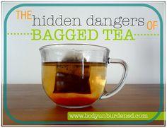 the hidden dangers of bagges tea
