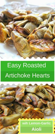 EASY Roasted Artichoke Hearts with Lemon-Garlic Aioli - -You can find Lemon and more on our website.EASY Roasted Artichoke Hearts with Lemon. Roasted Artichoke Hearts, Roasted Artichoke Recipe, Artichoke Heart Recipes, Artichoke Hearts Nutrition, Artichoke Ideas, Heart Healthy Recipes, Vegetable Recipes, Healthy Snacks, Kid Snacks