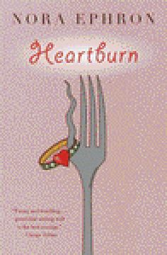 """Heartburn by Nora Ephron. """"Is it possible to write a sidesplitting novel about the breakup of the perfect marriage? If the writer is Nora Ephron, the answer is a resounding yes."""""""