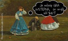 Partyjkę gry wstępnej? ;)  Autor: Winslow #Homer  #gra #zabawa #grawstepna #krykiet #sport #sexdialogi #humor #smile #kobiety #faceci #babki