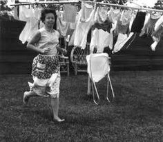 Never had a dryer and if it started to rain everyone ran out to help take in the laundry