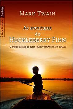 As Aventuras de Huckleberry Finn - Livros na Amazon.com.br