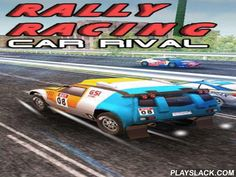 Rally Racing: Car Rival  Android Game - playslack.com , Control dissimilar sports vehicles and speed along intriguing tracks striving  to complete the line in champion time accomplishable. Become an expert rally rider in this Android game. ride your car, go around dissimilar hindrances, outstrip vehicles of your contestants. triumph at any outgo, do a collection of feats and trickeries. strive to hit your competitors off the line. open brand-new vehicles of dissimilar names. Each car has its…