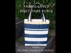 How to Make a Duct Tape Purse with Fabric Lining - YouTube