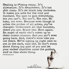 Healing Is Messy. It's Alienation - themindsjournal. Quotes To Live By, Me Quotes, Motivational Quotes, Inspirational Quotes, Irish Quotes, Being Happy Quotes, Self Healing Quotes, Healing Scriptures, Healing Heart Quotes