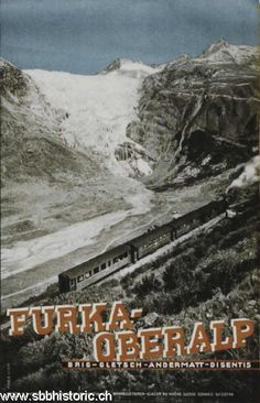 Furka-Oberalp. Brig - Gletsch - Andermatt - Disentis