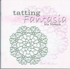 Book 1 of 3...have #2- Iris Niebach Tatting Fantasia 1 - mula