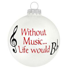 Without Music Life Would  B flat $7.99