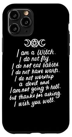 iPhone 11 Pro I Am A Witch Pagan Witch Wicca Wiccan Gifts for Women Case Pagan Witch, Wiccan, I Wish You Well, Gift Store, Gifts For Women, Iphone 11