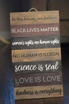 In This House We Believe Wood Sign / Black Lives Matter / Equality Sign // Home Decor / Love is Love / Women's Rights // Contact for Custom Wood Home Decor, Cheap Home Decor, Diy Home Decor, Suite Home, Protest Signs, In This House We, Layout, Mood, Home Decor Accessories